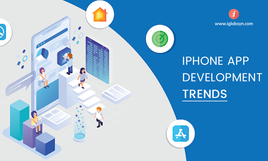 Top 5 iPhone App Development Latest Trends Need to know
